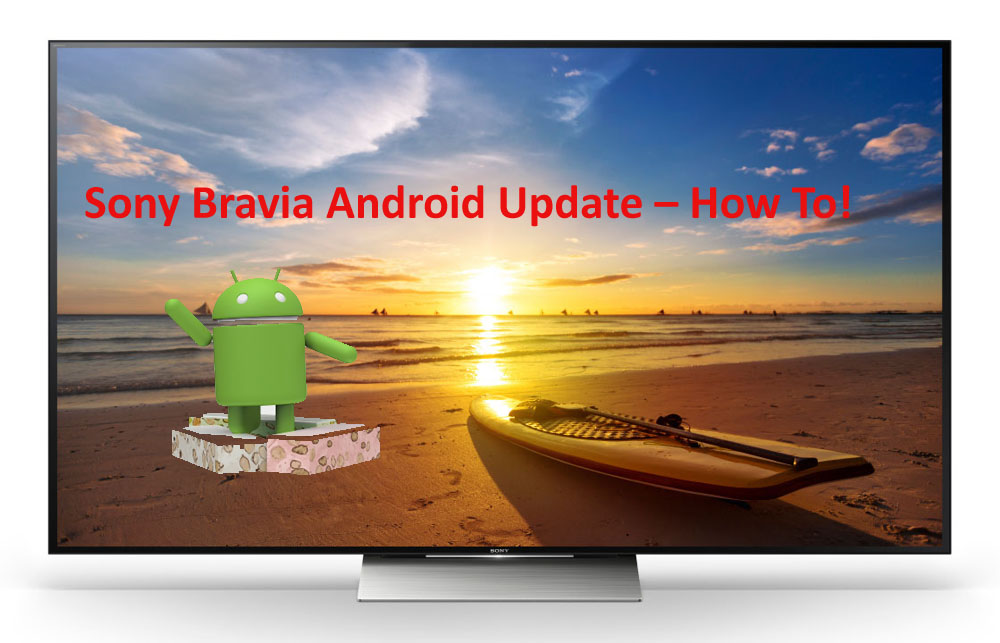 Sony Bravia Android Update